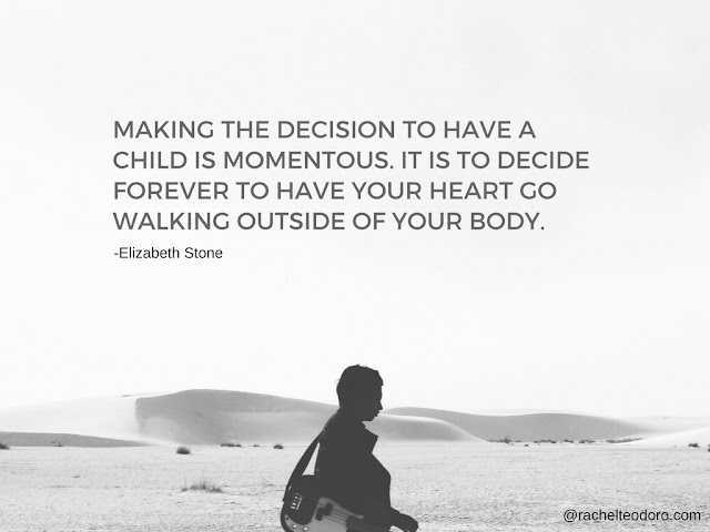Elizabeth Stone, parenthood quote, parenting quote,