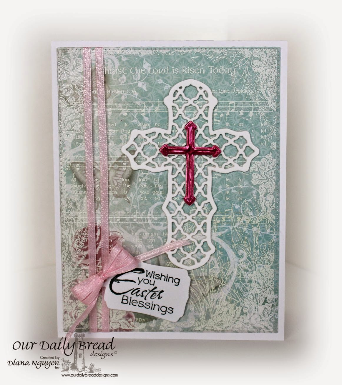 Our Daily Bread Designs, Earth's Gladdest Day, Christ the Lord Background, Flourished Star Pattern, Ornamental Crosses, Mini Tag Dies, Shabby Rose Paper Collection, Designed by Diana Nguyen
