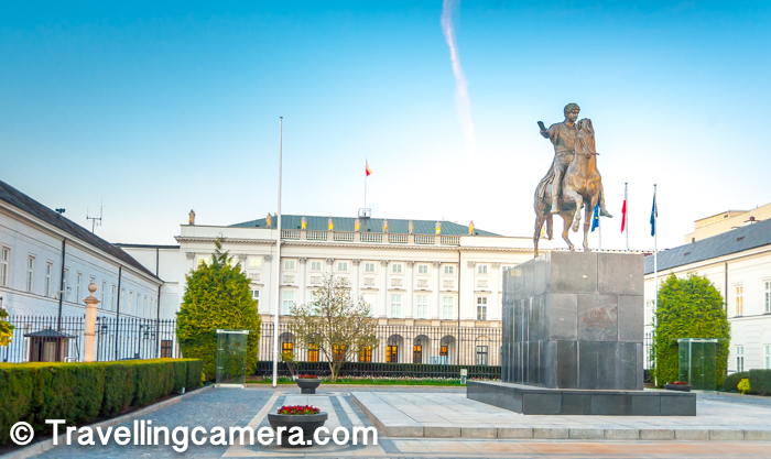 Presidential Palace is close by and from Market Square you need to cross Royal Castle & go straight to visit it.