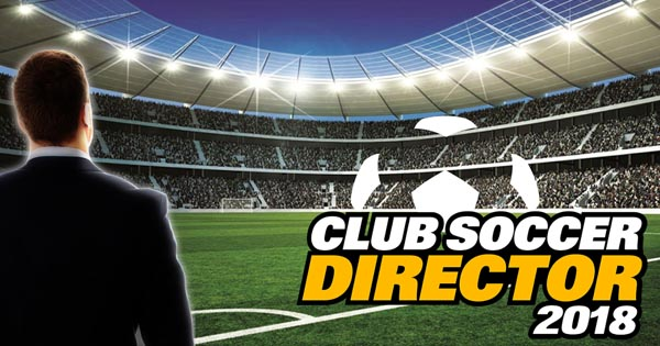Club Soccer Director 2018 – Football Club Manager v2.0.7 Apk Mod [Unlimited Coins]