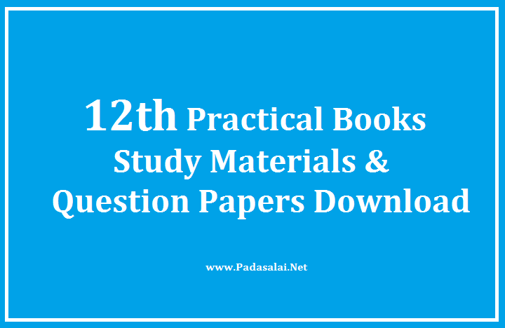 12th Practical Books, Study Materials, Question Papers
