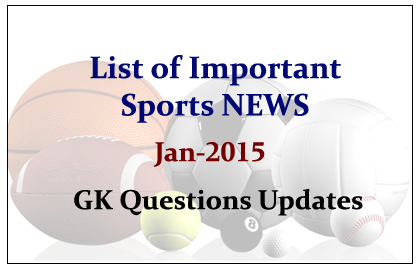 Important Sports NEWS- January 2015