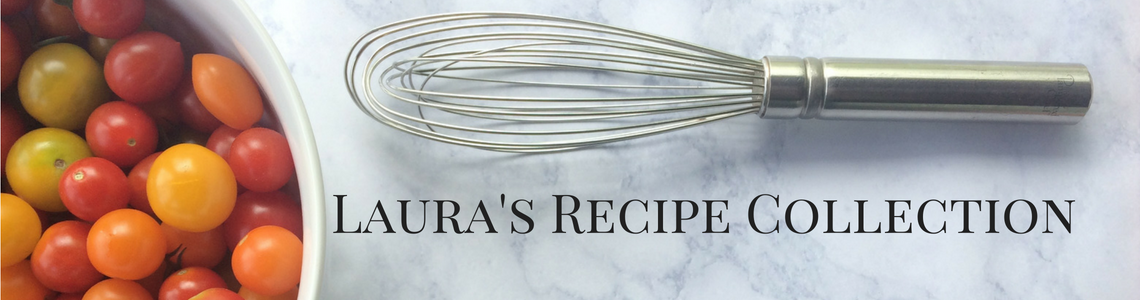 Laura's Recipe Collection