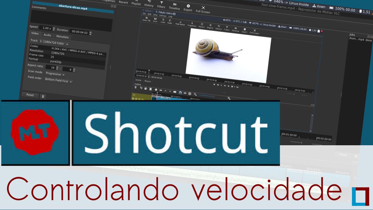 Imagem de capa do vídeo: Controlando a velocidade dos vídeos no Shotcut