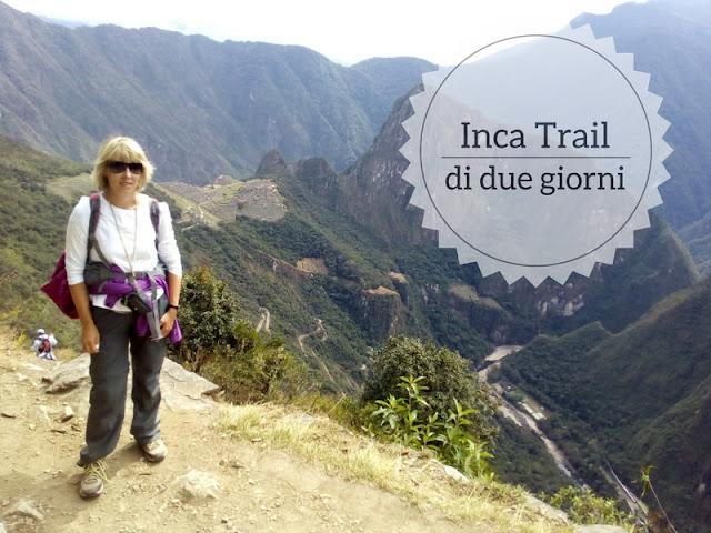 Il mio Inca Trail di 2 giorni a Machu Picchu