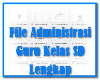 File Administrasi Guru Kelas SD Lengkap