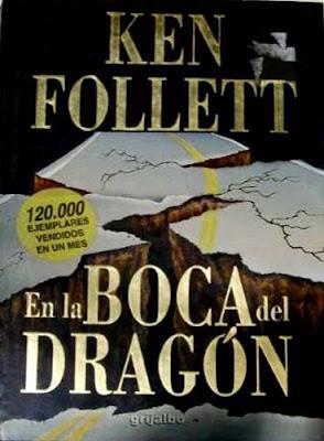 En la boca del dragón – Ken Follett