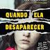 """[News] Romance policial """"Quando Ela Desaparecer"""" vai virar série"""
