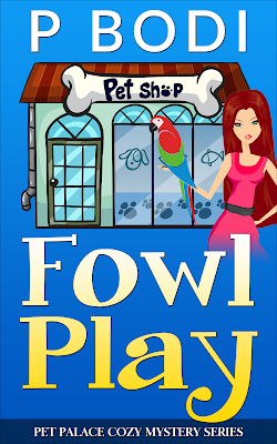 Fowl Play Pet Palace Cozy Mystery Series Book 1