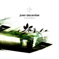 June in December - Corntendon (2008)
