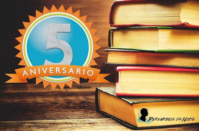 Promoção: Cinco Anos de Peregrinos da Noite