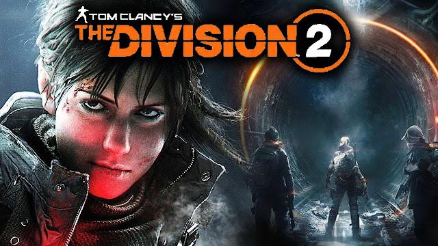 الكشف عن أول التفاصيل للعبة The Division 2 و العديد من المميزات إضافة للصور من هنا …