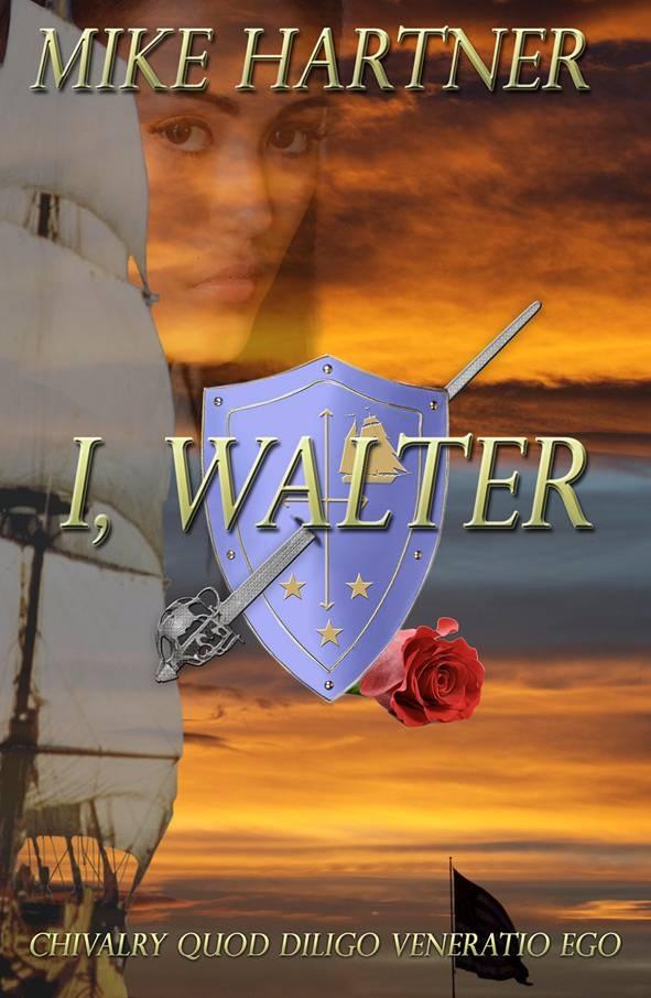 I, Walter Mike Hartner