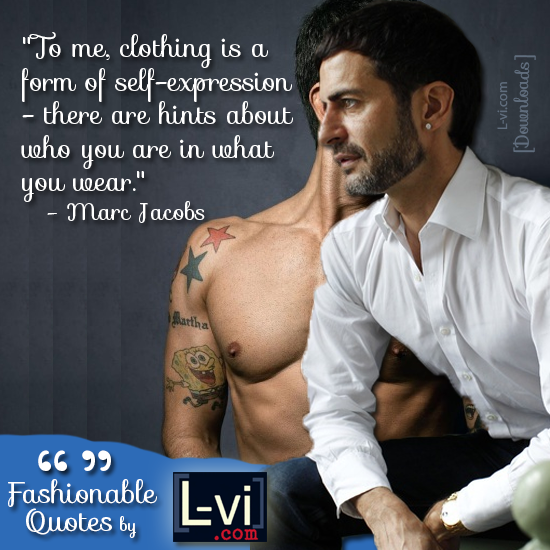 Marc Jacobs: Fashionable Quotes by L-vi.com