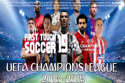 Download FTS 19 Mod UEFA Champions League Terbaru