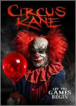 Circus Kane - O Circo dos Horrores Dublado