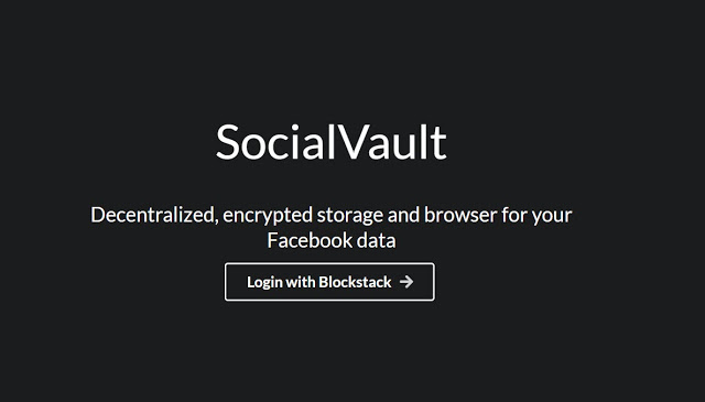 موقع Socialvault لحذف حسابك على الفيسبوك وحفظ جميع بياناته بتكنولوجية blockchain