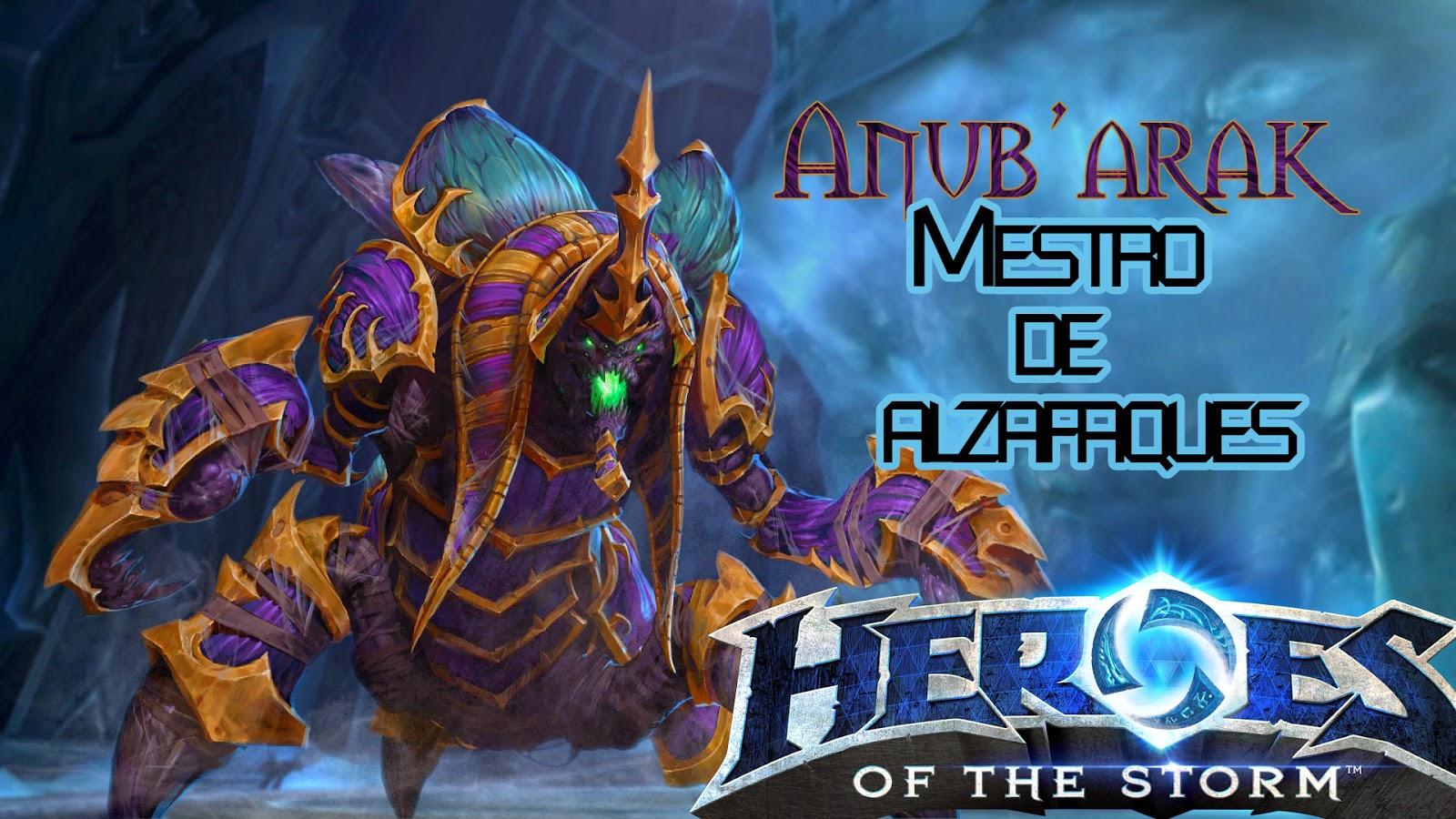 Heroes Of The Storm Sp Build Y Guias Guia Anubarak