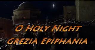 Download Lagu Natal Grezia Epiphania 2017 O Holy Night