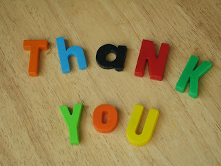 Image:  Thank you.  Image Source: http://farm1.staticflickr.com/2/2086641_23234fb0f8_o.jpg