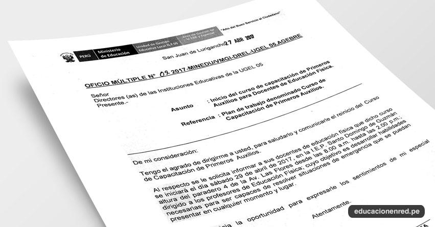 OFICIO MÚLTIPLE N° 09-2017-MINEDU/VMGI-DREL-UGEL05.AGEBRE - Inicio del curso de capacitación de Primeros Auxilios para Docentes de Educación Física - www.ugel05.gob.pe
