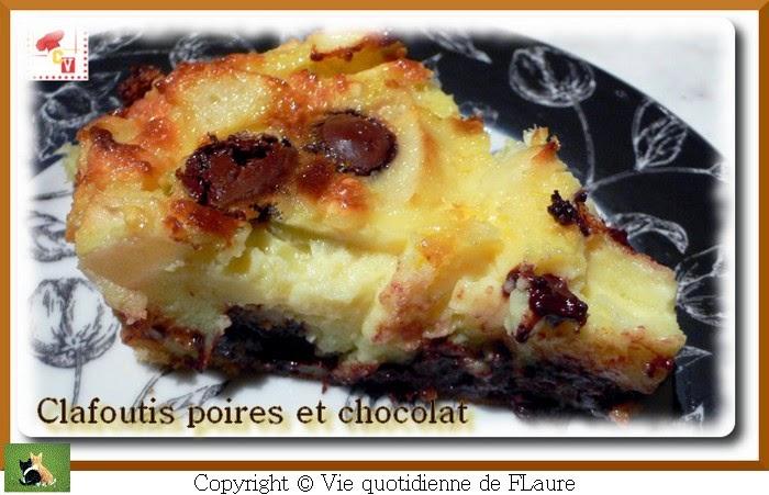 Vie quotidienne de FLaure: Clafoutis aux poires et chocolat