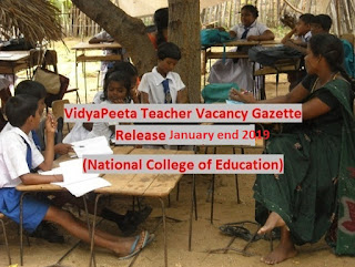 2019 Vidya Peeta Gazette Release January End to admit students National College of Education