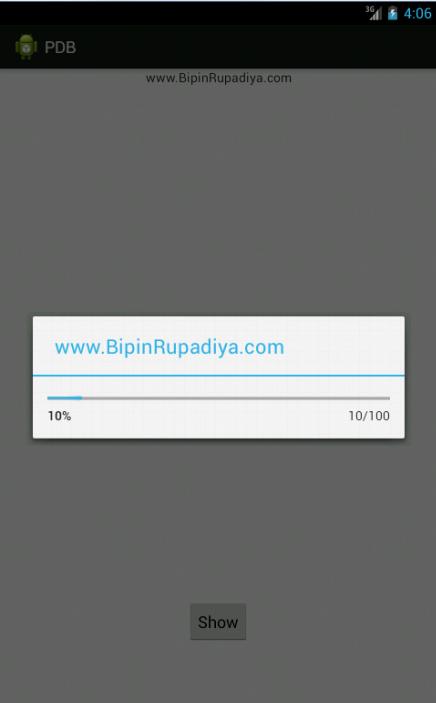Mr  Bipin S  Rupadiya: Android ProgressDialog Example