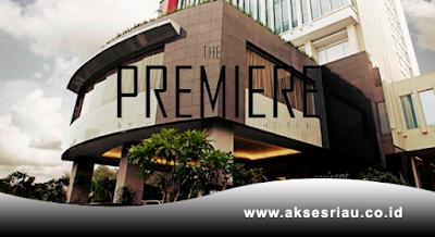 Lowongan The Premiere Hotel Pekanbaru Oktober 2017