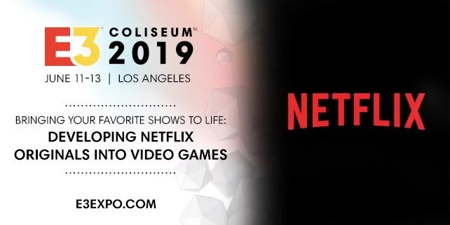 Netflix is Going to host an E3 Panel about turning its Shows