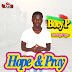Boey P- Hope and Pray( Prod by Boey P)