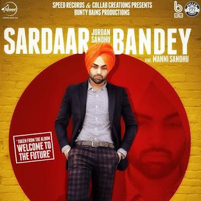 Sardaar Bandey (2016) - Jordan Sandhu