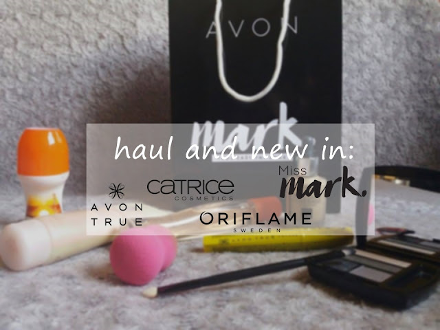 Haul, new in and review: Avon, Oriflame, Catrice