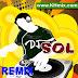 DJ SOL RRemix Vol 03 | Song Remix 2016