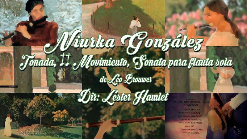Niurka González - ¨Tonada, II Movimiento, Sonata para flauta sola¨ de Leo Brouwer - Videoclip / Dibujo Animado - Dirección: Lester Hamlet. Portal del Vídeo Clip Cubano