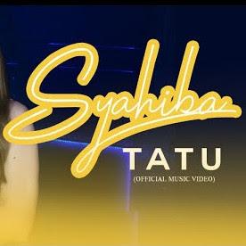 Single lagu terbaru dari Syahiba berjudul Tatu