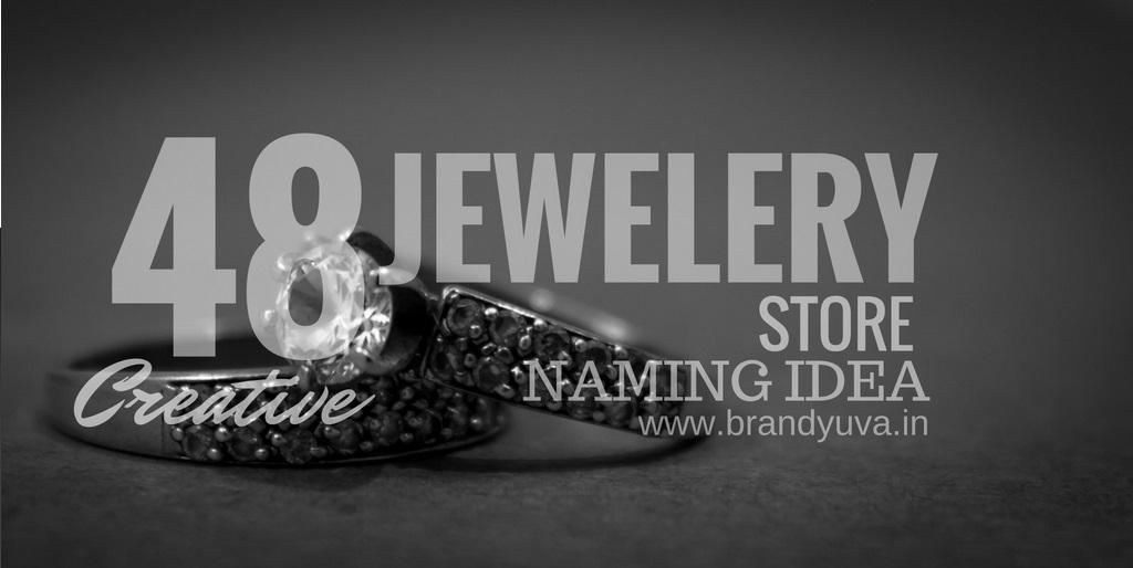 48 Creative Jewelery Store Names Idea [Updated]