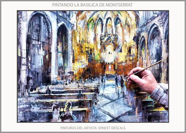 MONTSERRAT-PINTURA-BASILICA-INTERIOR-IGLESIA-PINTURAS-FOTOS-PINTAR-PINTANDO-ARTISTA-PINTOR-ERNEST DESCALS-