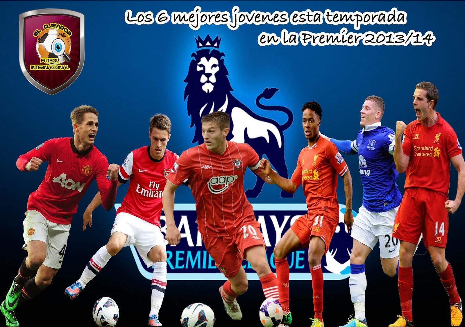 ... ha dado a conocer por parte del FTBPro la lista de revelaciones de la  Premier League en la temporada 2013 14 703bf76eabf21