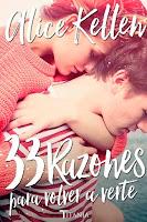 """Portada del libro """"33 Razones para volver a verte"""", de Alice Kellen"""