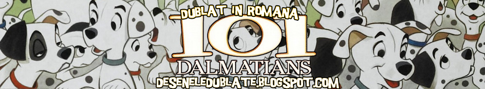 http://deseneledublate.blogspot.com/2015/01/101-dalmatieni-1961-dublat-in-romana.html