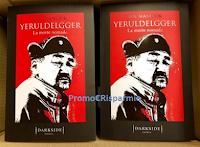 Logo Vinci gratis una delle copie del romanzo ''Yeruldelgger. La morte nomade''