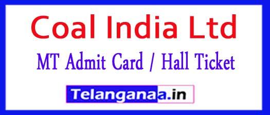 Coal India Ltd CIL MT Admit Card / Hall Ticket 2018