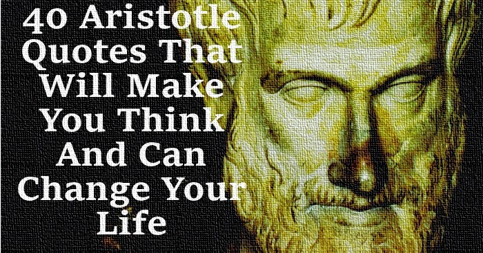 Aristotle Quotes On Politics Image Quotes At Hippoquotes Com: 40 Aristotle's Quotes That Will Make You Think And Can