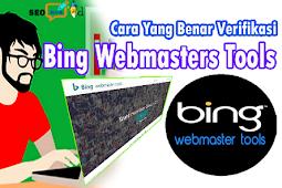 Cara Yang Benar Verifikasi Blog di Bing Webmaster Tools Update Terbaru
