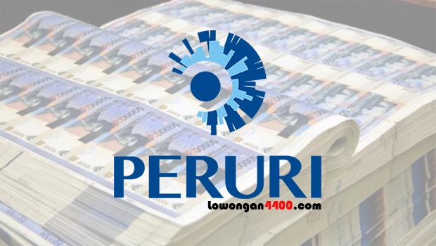 PERUM PERURI ( Perusahaan Umum Percetakan Uang Republik Indonesia )
