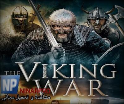 مشاهدة فيلم The Viking War 2019 مترجم | نيناربرو