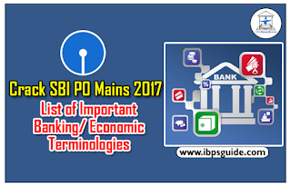 Crack SBI PO Mains 2017: (Day-1) - List of Important Banking/ Economic Terminologies