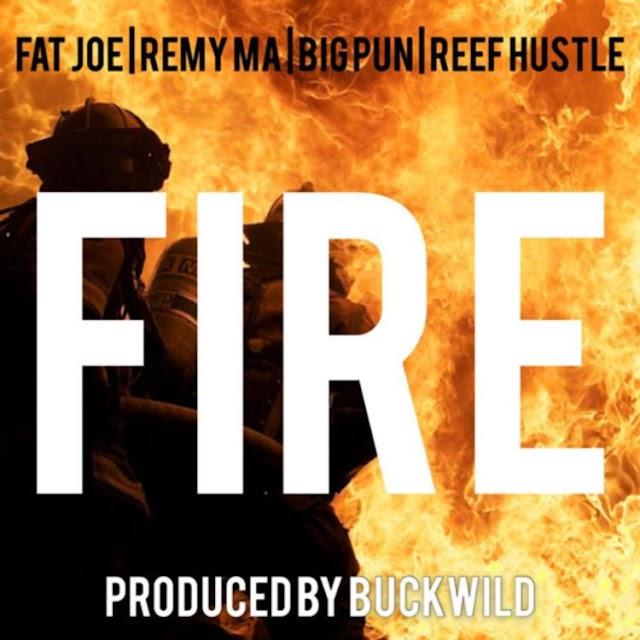 Buckwild Ft. Fat Joe, Remy Ma, Big Pun & Reef Hustle - Fire (Clean / Explicit) - Single
