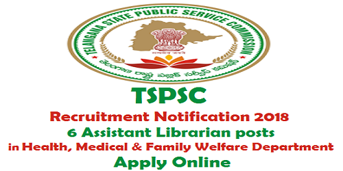 TSPSC Health Medical & Family Welfare Dept Recruitment 2018